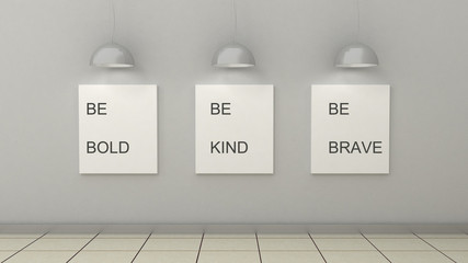 Motivation words be bold , be kind, be brave. Posters in frames, modern interior . Scandinavian style home interior decoration. 3d render