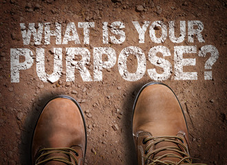Top View of Boot on the trail with the text: What Is Your Purpose? Wall mural