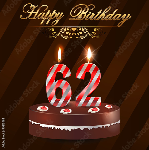 62 year happy birthday card with cake and candles 62nd birthday 62 year happy birthday card with cake and candles 62nd birthday vector eps10 m4hsunfo
