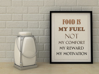 Motivation words Food is Fuel not my comfort, reward, motivation. Healthy eating, Lifestyle, Self development, Working on myself, Change,  concept. Inspirational quote.