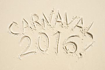 Carnaval 2016 message handwritten in smooth sand on Ipanema Beach in Rio de Janeiro, Brazil