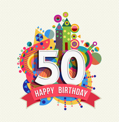 Happy birthday 50 year greeting card poster color
