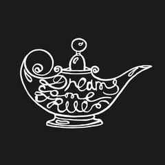 hand drawn illustration of aladdin lamp with text dreams come true in it