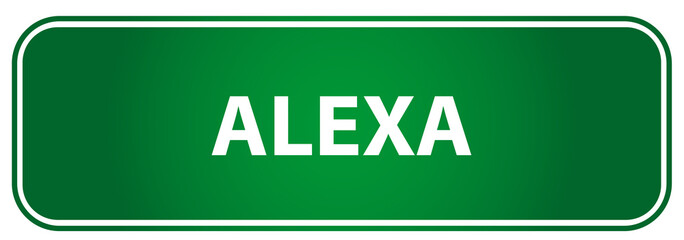 Popular girl name Alexa on a green traffic sign