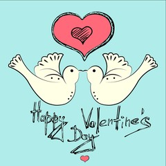 Card valentine's day. Love doves of Valentine's day. Saint Valentine's day greeting card