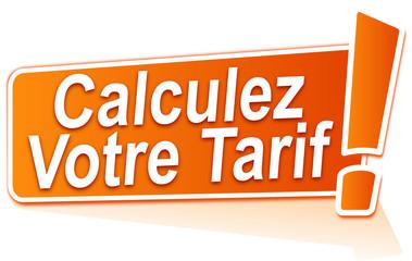 """Résultat de recherche d'images pour """"calculez votre tarif"""""""