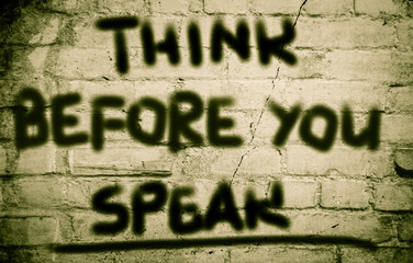 Think Before You Speak Concept