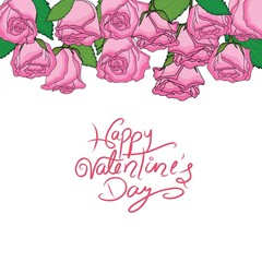 Happy valentine's day with set of pink roses