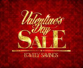 Valentine day sale, lovely savings, banner with golden mosaic text.