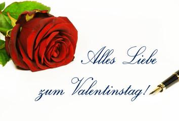 Alles Liebe Zum Valentinstag!   Liebesbrief Zum Valentinstag Mit Rose Und  Füllfederhalter, Auf Weiss