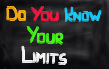 Do You Know Your Limits Concept