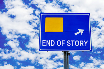 End Of Story, Blue Road Sign Over Dramatic Cloudy Sky