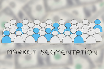 crowd with people being selected and text Market segmentation