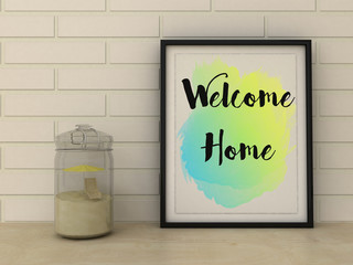 Inspirational motivational quote. Welcome Home posters in modern interior. House, Home, Love, Family  and happiness concept. Scandinavian style.