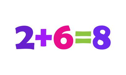 Mathematics 2+6=8