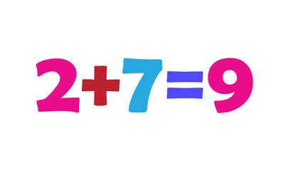 Mathematics 2+7=9