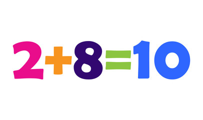 Mathematics 2+8=10