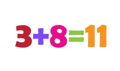 Mathematics 3+8=11