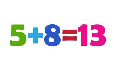 Mathematics 5+8=13