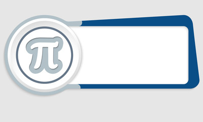 Vector abstract button for your text and pi symbol