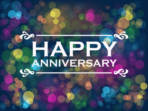 """HAPPY ANNIVERSARY"" Vector Card with Colourful Bokeh Lights Background"