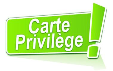 carte privilège sur étiquette verte