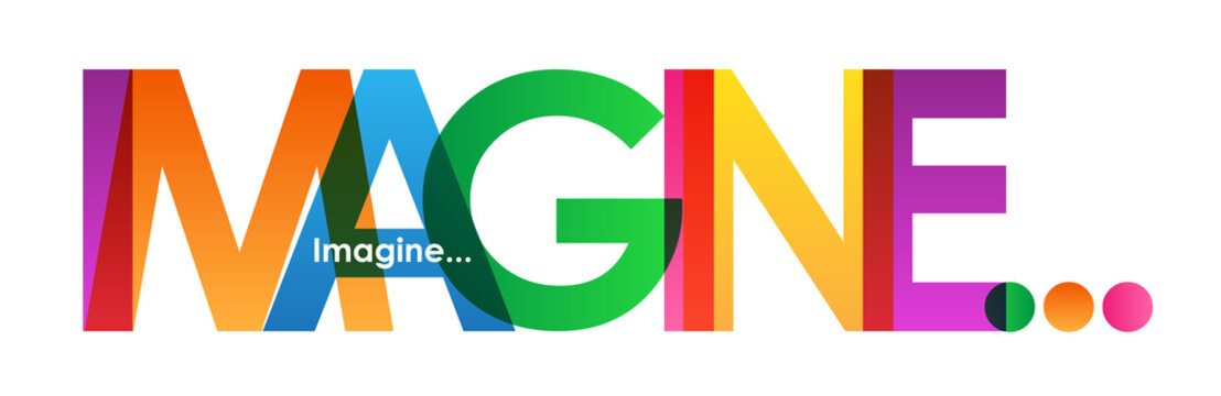 IMAGINE... Colourful Vector Letters Banner