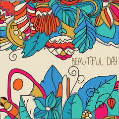 beautiful colorful floral background with flowers and inscription beautiful day on brown background and a butterfly