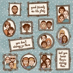 Good friends are like stars: you don't always see them, but you know they're always there - cute hand drawn picture frames with people and inspirational quote