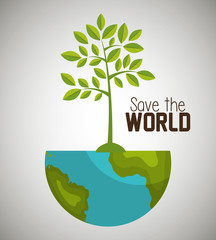 Save the world and ecology