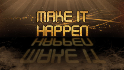Gold quote - Make it happen