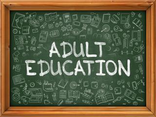 Adult Education - Hand Drawn on Green Chalkboard.
