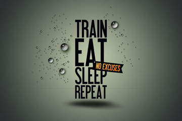 Illustration Motivating Typography Quote - Workout Fitness Motivation - Train - Eat - Sleep - Repeat - Fitness-Center website
