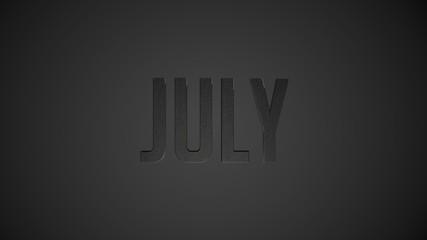 July metallic text for calendar background