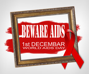 BEWARE AIDS, World Aids Day concept with red ribbon and aids awarenes