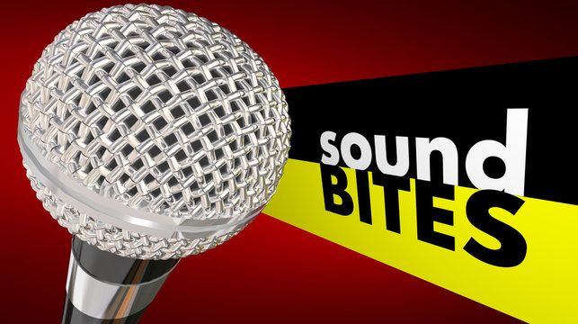 Sound Bites Microphone Words Interview Quotes Catchy Audio Sayin