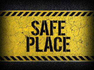 Safe Place concept : paint on asphalt road