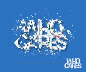 Who Cares Text Design