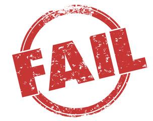 Fail Word Red Round Grunge Stamp Bad Poor Grade Score Performanc