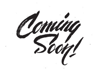 """Coming Soon!"" calligraphic lettering"