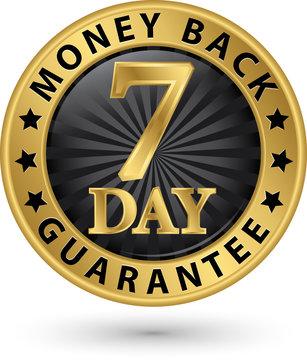 7 day money back guarantee golden sign, vector illustration