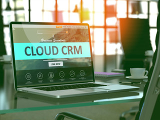 Cloud CRM - Customer Relationship Management - Concept - Closeup on Laptop Screen in Modern Office Workplace. Toned Image with Selective Focus. 3D.