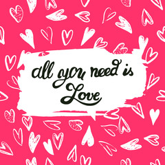 """""""All you need is Love"""" on Seamless Pattern with Hearts"""