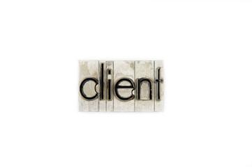client  / caracteres d'imprimerie en plomb