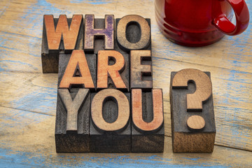 Who are you question in wood type