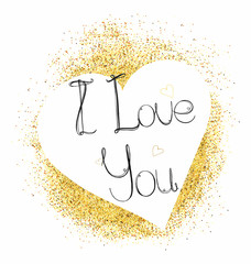 Greeting card with heart and letters I Love You on Gold glitter