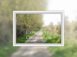 Bokeh style country walk background in a frame
