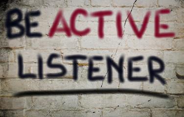 Be Active Listener Concept
