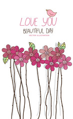 vector floral background with pink flowers with long stems and the inscription I love you and a beautiful day on white background