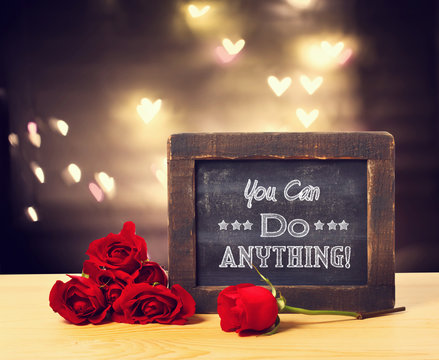 You can do anything message on a small chalkboard